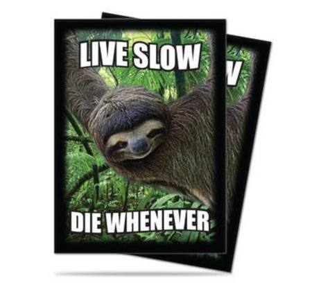 Ultra Pro Sloth Live Show Die Whenever (50CT) Regular Size Sleeves